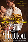 For the Love of the Gentleman (The Noble Hearts Series Book 6)