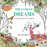 The Land of Dreams: An Animal Fantasy Coloring Book