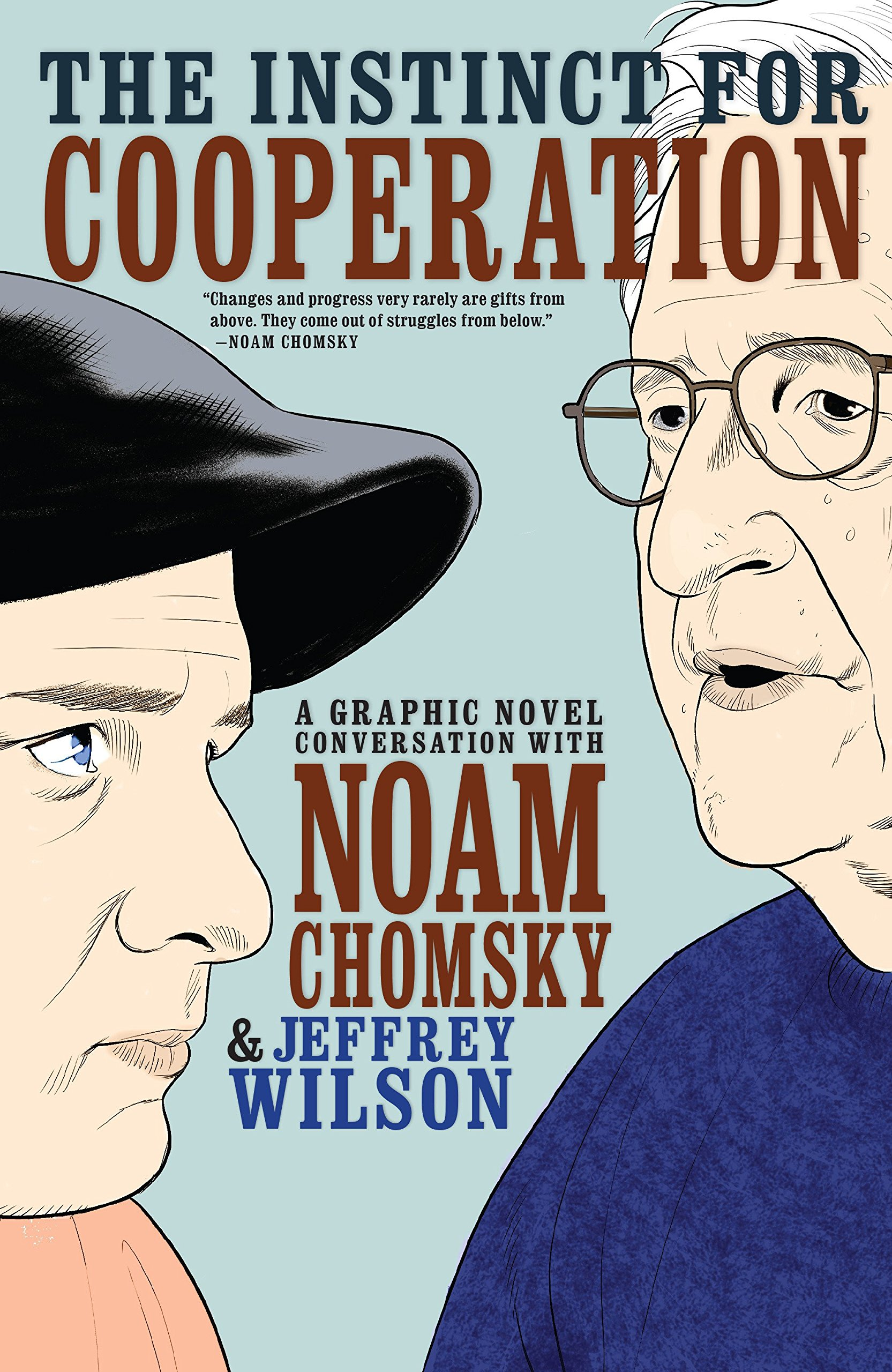 Read Online The Instinct for Cooperation: A Graphic Novel Conversation with Noam Chomsky ebook