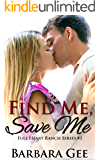 Find Me, Save Me: Full Heart Ranch Series #1 (English Edition)