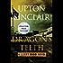 Dragon's Teeth (The Lanny Budd Novels Book 3)