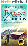 Romance in the Mountains  FREE AUDIO BOOK INSIDE: A Peaceful Read
