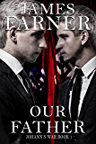 Our Father (Johann's War Book 1)