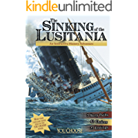 The Sinking of the Lusitania (You Choose: History)