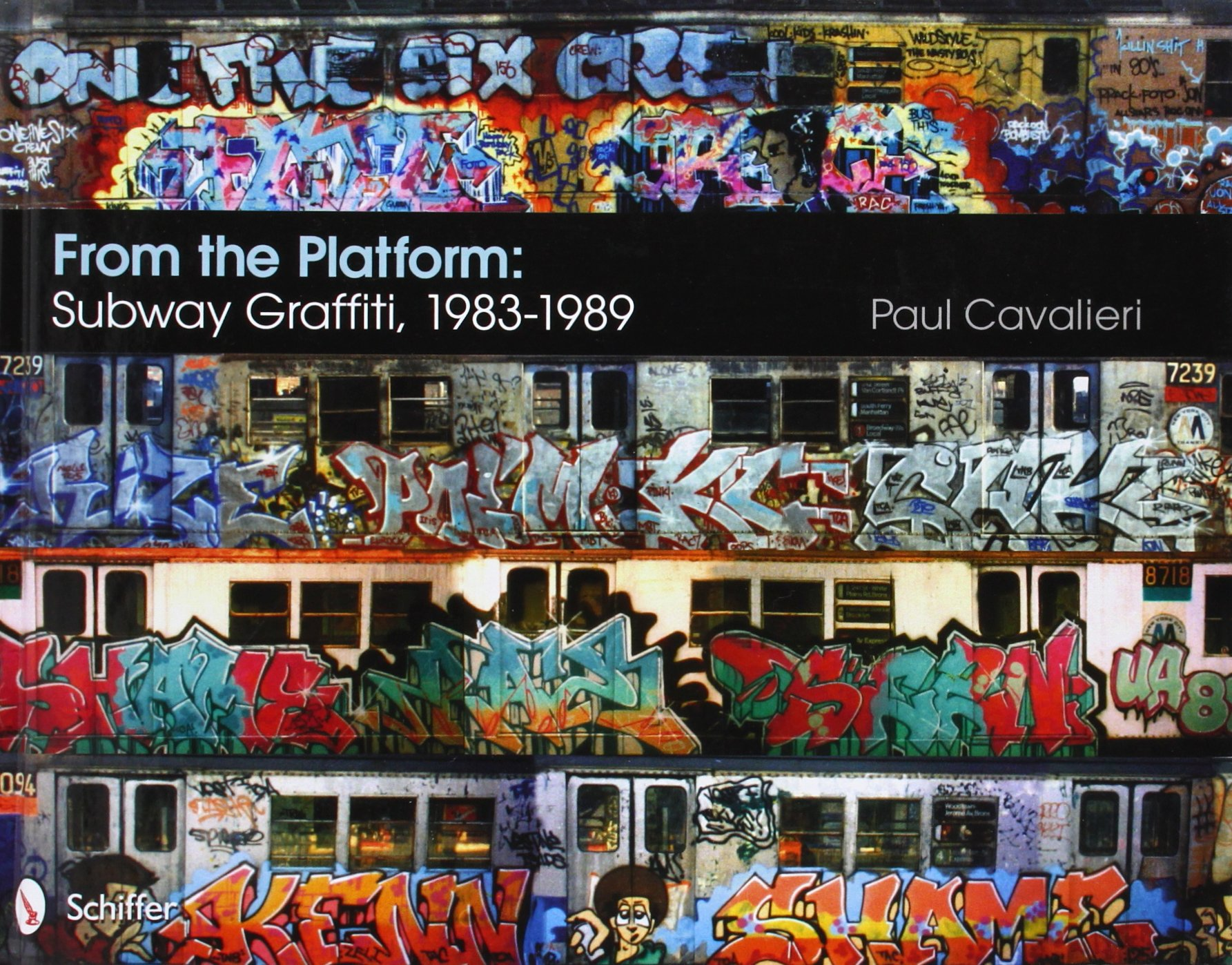 From The Platform  Subway Graffiti 1983 1989