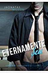 Eternamente Seu (Sem Compromisso) eBook Kindle