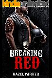 Breaking Red (Los Banditos Book 4)
