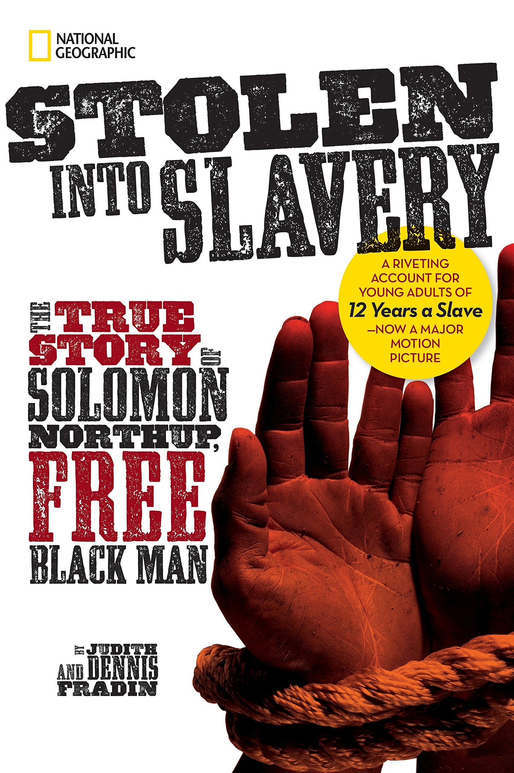 Stolen into Slavery: The True Story of Solomon Northup, Free Black Man pdf