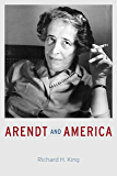 Arendt and America (English Edition)
