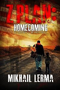 Z Plan: Homecoming: (Z Plan Book 3)