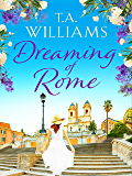 Dreaming of Rome: An unputdownable feel-good holiday romance