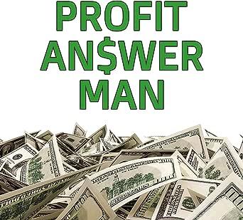 Amazon.com: Profit Answer Man: Implementing the Profit First System!: Rocky  Lalvani