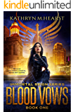 Blood Vows (Immortal Reign Series Book 1)