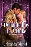 Delighted by the Duke (Fabled Love Book 4)