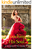 Touching his Soul: Sweet Regency Romance