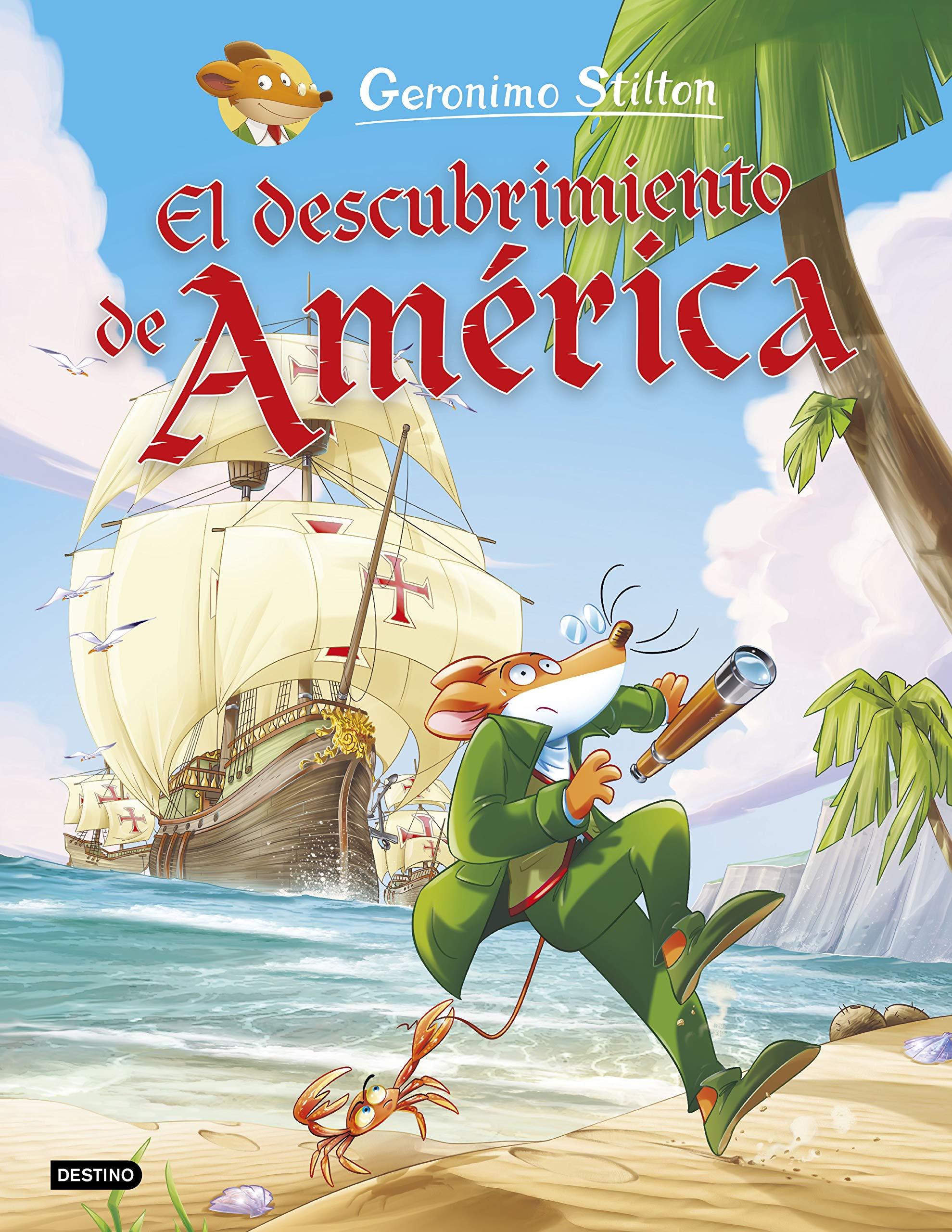 El descubrimiento de América (Geronimo Stilton): Amazon.es: Stilton, Geronimo, Manzano, Manuel: Libros