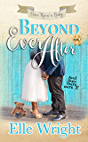 Beyond Ever After (Once Upon A Baby Book 3)