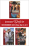 Harlequin Desire November 2015 - Box Set 2 of 2: Courting the Cowboy Boss\Pregnant with the Rancher's Baby\A Christmas Baby Surprise (Harlequin Desire November 2015 - Boxset)