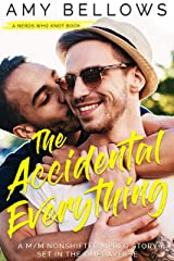 The Accidental Everything: A M/M Nonshifter MPreg Story Set in the Omegaverse (Nerds Who Knot) Kindle Edition