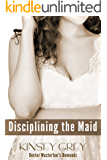 Disciplining the Maid (A Medical Historical Humiliation Story) (Doctor Masterton's Demands Book 2)