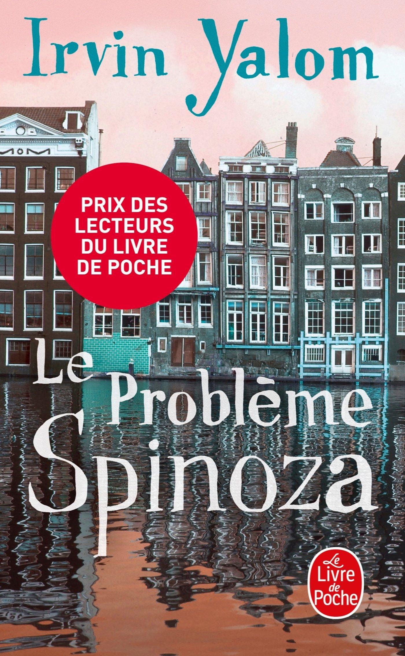 Le probleme Spinoza (Le Livre De Poche)