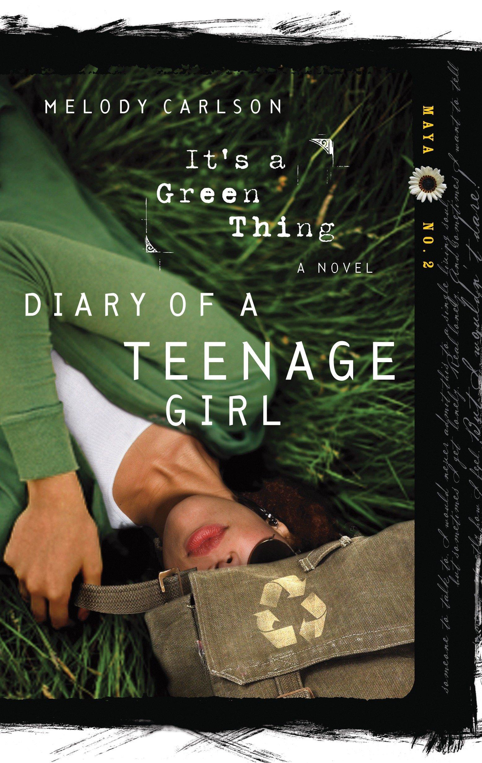It's a Green Thing (Diary of a Teenage Girl: Maya, Book 2) PDF