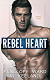 Rebel Heart: Book Two (The Rush Series) (English Edition)
