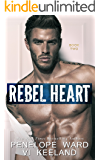 Rebel Heart: Book Two (The Rush Series)