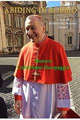 ABIDING IN BOBBIO: Monaco Colombano Europaggio Kindle Edition