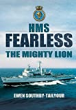 HMS Fearless: The Mighty Lion