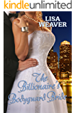 The Billionaire's Bodyguard Bride (Secret Sentinels Book 1)