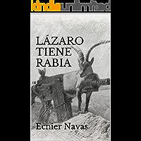 Lázaro Tiene Rabia