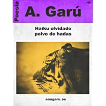 Haiku olvidado polvo de hadas (Spanish Edition) Nov 27, 2014