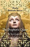 The Prophetic Queen (Women's Biographical Historical Fiction): The Tumultuous Life of Matilde of Ringelheim