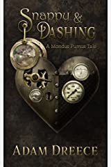 Snappy & Dashing: A Mondus Fumus Story (The Yellow Hoods Book 1)