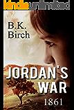 Jordan's War - 1861