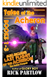 Tales of the Acheron: The Complete Series