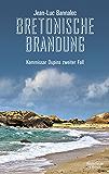 Bretonische Brandung: Kommissar Dupins zweiter Fall (Kommissar Dupin ermittelt) (German Edition)