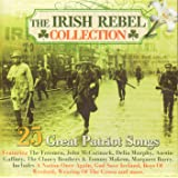 The Irish Rebel Collection (25 Great Patriot Songs)