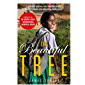 The Beautiful Tree: A personal journey into how the world's poorest people are educating themselves (English Edition)