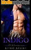Mr. Indigo (A Mr. Billionaire Short Story)