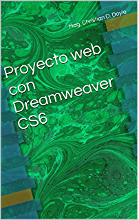 Proyecto web con Dreamweaver CS6 (Spanish Edition)