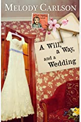 A Will, a Way, and a Wedding (Dear Daphne Book 4) Kindle Edition