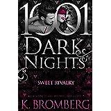 Sweet Rivalry (1001 Dark Nights)