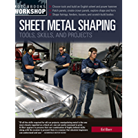 Sheet Metal Shaping:Tools, Skills, and Projects