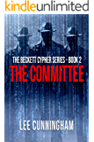 The Beckett Cypher Series - The Committee