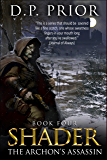 The Archon's Assassin (Shader Book 4)