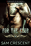 For the Club (Bikers Rule Book 1)
