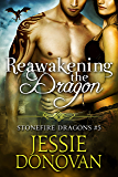 Reawakening the Dragon (Stonefire British Dragons Book 5)