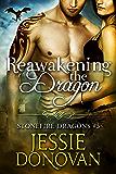 Reawakening the Dragon (Stonefire British Dragons Book 5) (English Edition)